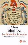 Albert Mathiez - La Révolution française - La chute de la royauté, la Gironde et la Montagne, la Terreur.