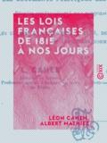 Albert Mathiez et Léon Cahen - Les Lois françaises de 1815 à nos jours - Accompagnées des documents politiques les plus importants.