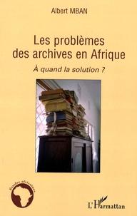 Deedr.fr Les problèmes des archives en Afrique - A quand la solution ? Image