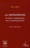 Albert Mbida - La diffamation en droit camerounais de la communication.