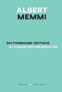 Dictionnaire critique à l'usage des incrédules - Albert Memmi   Showmesound.org