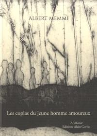 Albert Memmi - Eloge des femmes - Les Coplas du jeune homme amoureux.