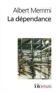 Albert Memmi - La dépendance - Esquisse pour un portrait du dépendant, suivi d'une lettre de Vercors.