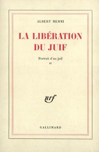 Albert Memmi - La libération du juif.