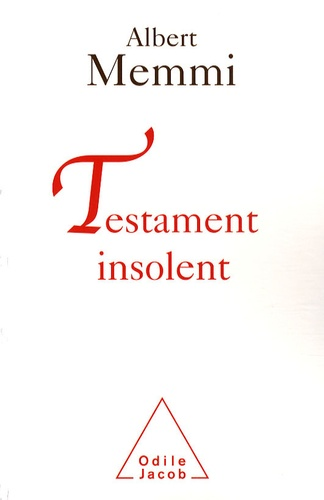 Albert Memmi - Testament insolent.