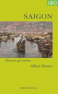 Albert Morice - Saigon.