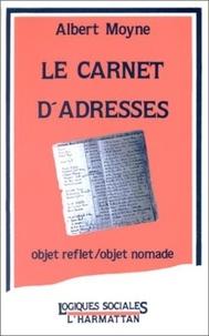 Albert Moyne - Le carnet d'adresses.