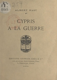 Albert Nast - Cypris à la guerre.
