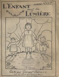 Albert Nast et Guy Arnoux - L'enfant dans la lumière.