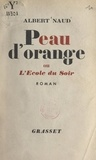 Albert Naud - Peau d'orange - Ou L'école du soir.