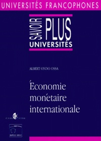 Albert Ondo Ossa - Économie monétaire internationale.