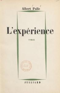 Albert Palle - L'expérience.