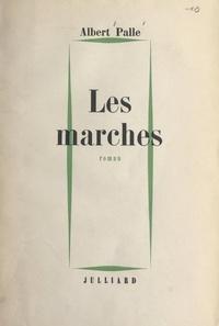 Albert Palle - Les marches.
