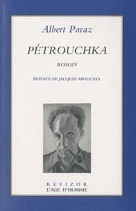 Albert Paraz - Pétrouchka.