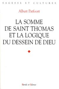 """Albert Patfoort - La """"Somme"""" de saint Thomas et la logique du dessein de Dieu."""