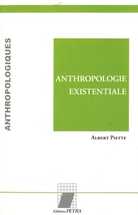 Albert Piette - Anthropologie existentiale.