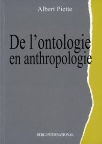 Albert Piette - De l'ontologie en anthropologie.