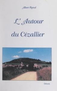Albert Pignol - L'autour du Cézallier.