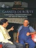 Albert Poulain - Carnets de route - Chansons traditionnelles de Haute-Bretagne. 1 CD audio
