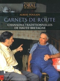 Albert Poulain - Carnets de route - Chansons traditionnelles de Haute-Bretagne. 1 CD audio