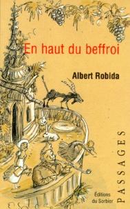 Albert Robida - En haut du beffroi.