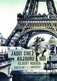 Albert Robida - Jadis chez aujourd'hui - Louis XIV dans le monde moderne.