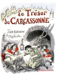 Albert Robida - Le trésor de Carcassonne.