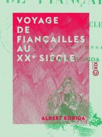 Albert Robida - Voyage de fiançailles au XXe siècle.