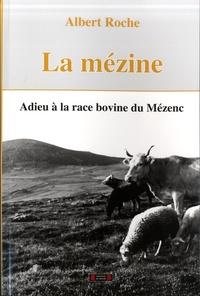 Albert Roche - La Mézine - Adieu à la race bovine du Mézenc.
