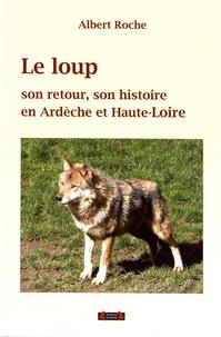 Galabria.be Le loup, son retour et son histoire en Ardèche et en Haute-Loire Image