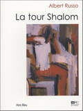 Albert Russo - La tour Shalom.