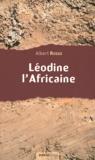 Albert Russo - Léodine l'Africaine.