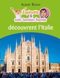 Albert Russo - Zapinette et son tonton homo découvrent l'Italie.