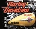Albert Saladini - Harley-Davidson, une passion, une légende.