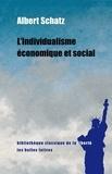 Albert Schatz - L'individualisme économique et social.