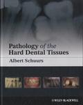 Albert Schuurs - Pathology of the Hard Dental Tissues.