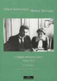Albert Schweitzer et Hélène Bresslau - Correspondance - Tome 3, L'Alliance (1910-1912).