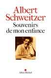 Albert Schweitzer - Souvenirs de mon enfance.
