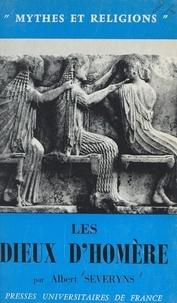 Albert Severyns et Georges Dumézil - Les dieux d'Homère.