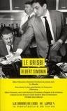 Albert Simonin - Le grisbi.