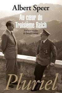Albert Speer - Au coeur du Troisième Reich.