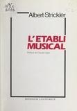 Albert Strickler et Claude Vigée - L'établi musical.