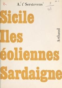 Albert t'Serstevens et Bernard Aury - Sicile, Îles Éoliennes, Sardaigne - 57 dessins au pinceau, 88 photographies, 1 carte sur onglet.