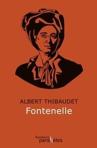 Albert Thibaudet - Fontenelle.
