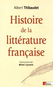 Albert Thibaudet - Histoire de la littérature française.