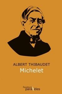 Albert Thibaudet - Michelet.