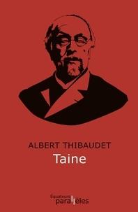 Albert Thibaudet - Taine.