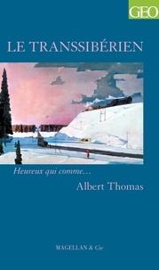 Albert Thomas - Le Transsibérien.
