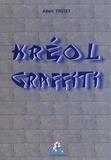 Albert Trotet - Kréol Graffiti.