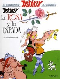 Albert Uderzo - Una aventura de Astérix Tome 29 : Astérix, la rosa y la espada.
